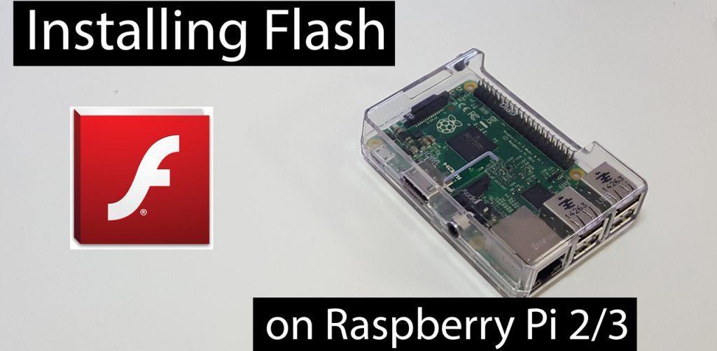Hướng dẫn cài đặt Flash cho trình duyệt Chrome trên Raspbian